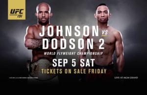 UFC 191 will see a rematch between Demetrious Johnson and John Dodson.
