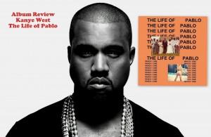 Kanye West's 8th studio album: The Life of Pablo