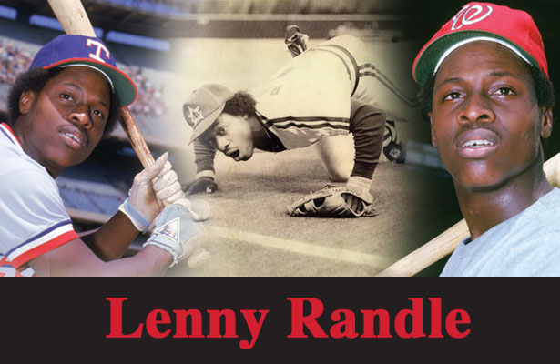 """We certainly think that Lenny Randle qualifies as the """"the Most Interesting Man in MLB."""""""